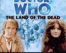 "Review – Big Finish Doctor Who #4: ""The Land of the Dead"""