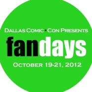 Dallas Comic Con Presents FanDays: Day 1