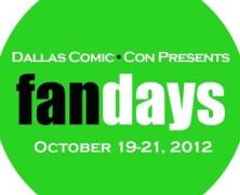 Dallas Comic Con Presents FanDays: Day 2