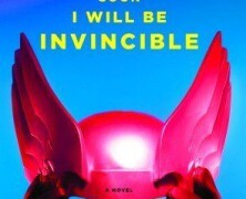 Book Review – Soon I Will Be Invincible