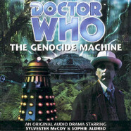 """Review – Big Finish Doctor Who #7: """"The Genocide Machine"""""""
