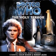 """Review – Big Finish Doctor Who #14: """"The Holy Terror"""""""