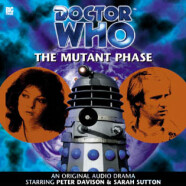 """Review – Big Finish Doctor Who #15: """"The Mutant Phase"""""""