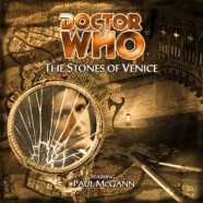 """Review – Big Finish Doctor Who #18: """"The Stones of Venice"""""""