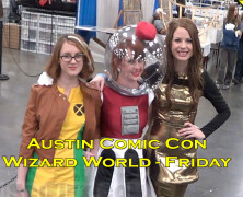 Austin Comic Con – Wizard World – Friday