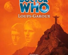 "Review – Big Finish Doctor Who #20: ""Loups Garoux"""