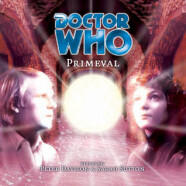 """Review – Big Finish Doctor Who #26: """"Primeval"""""""