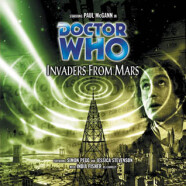 "Review – Big Finish Doctor Who #28: ""Invaders From Mars"""