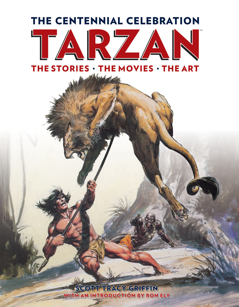 Tarzan: The Centennial Celebration by Scott Tracy Griffin