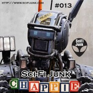 SciFi Junk – Chappie Movie Review