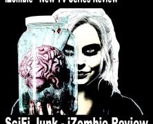 SciFi Junk – iZombie New TV Series Review