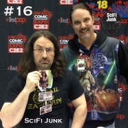 SciFi Junk – Podcast #16 Geek Stuff