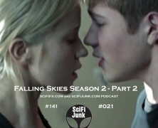 Falling Skies Season 2 Part 2 Podcast #141
