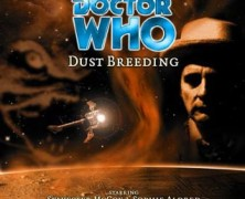 "Review – Big Finish Doctor Who #21: ""Dust Breeding"""