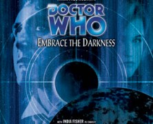 "Review – Big Finish Doctor Who #31: ""Embrace the Darkness"""