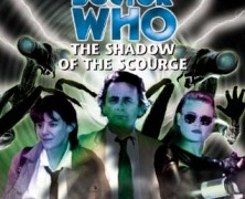 "Review – Big Finish Doctor Who #13: ""The Shadow of the Scourge"""